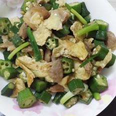 秋葵炒猪肉鸡蛋
